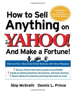 How to Sell Anything on Yahoo!...And Make a Fortune!-cover