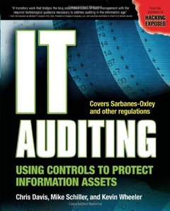 IT Auditing: Using Controls to Protect Information Assets (Paperback)-cover