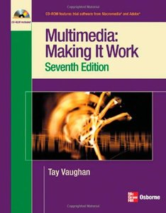 Multimedia: Making it Work, 7/e (Paperback)-cover