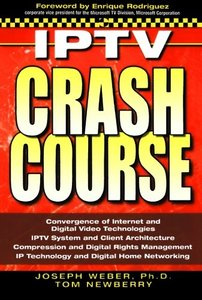 IPTV Crash Course (Paperback)