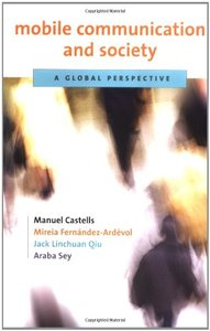Mobile Communication and Society: A Global Perspective-cover