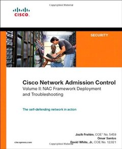 Cisco Network Admission Control, Volume II: NAC Deployment and Troubleshooting-cover
