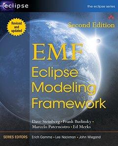 EMF: Eclipse Modeling Framework, 2/e (Paperback)-cover