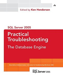 SQL Server 2005 Practical Troubleshooting: The Database Engine-cover