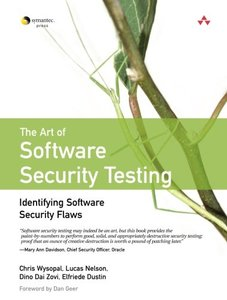 The Art of Software Security Testing: Identifying Software Security Flaws-cover