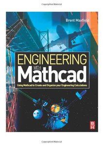 Engineering with Mathcad: Using Mathcad to Create and Organize your Engineering Calculations-cover