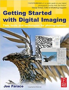 Getting Started with Digital Imaging : Tips, tools and techniques for photographers, 2/e (Paperback)-cover