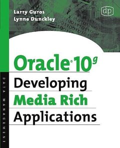 Oracle 10g Developing Media Rich Applications-cover