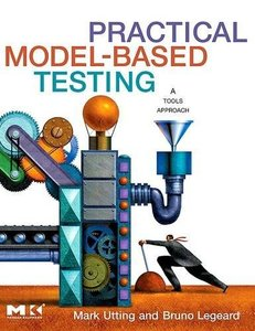 Practical Model-Based Testing: A Tools Approach-cover