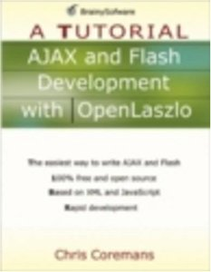 AJAX and Flash Development with OpenLaszlo: A Tutorial