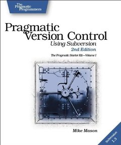 Pragmatic Version Control: Using Subversion, 2/e-cover