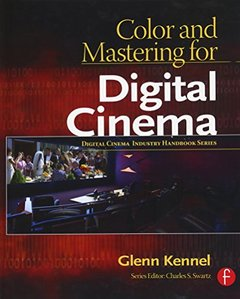 Color and Mastering for Digital Cinema-cover