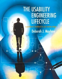 The Usability Engineering Lifecycle: A Practitioner's Handbook for User Interface Design-cover