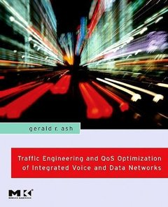 Traffic Engineering and QoS Optimization of Integrated Voice & Data Networks (Hardcover)-cover