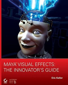 Maya Visual Effects: The Innovator's Guide-cover