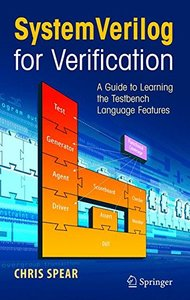 SystemVerilog for Verification: A Guide to Learning the Testbench Language Features-cover
