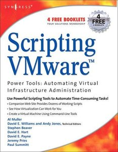 Scripting VMware: Power Tools for Automating Virtual Infrastructure Administration-cover