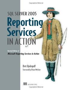 SQL Server 2005 Reporting Services in Action (Paperback)-cover