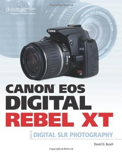 Canon EOS Digital Rebel XT Guide to Digital SLR Photography-cover