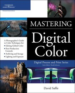 Mastering Digital Color: A Photographer's and Artist's Guide to Controlling Color (Paperback)-cover