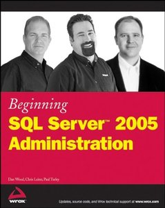 Beginning SQL Server2005 Administration (Paperback)-cover