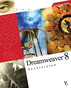 Dreamweaver 8 Accelerated: A Full-Color Guide-cover