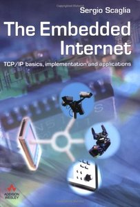 Embedded Internet: TCP/IP Basics, Implementation and Applications (Paperback)-cover