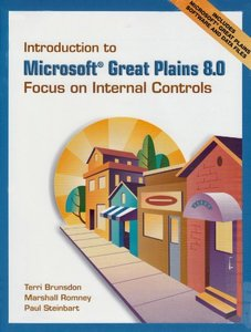 Introduction to Microsoft Great Plains 8.0: Focus on Internal  Controls & Software & Student CD Package-cover