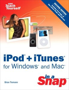iPod + iTunes for Windows and Mac in a Snap, 2/e-cover