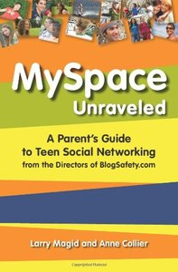 MySpace Unraveled: What it is and how to use it safely-cover