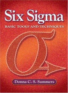 Six Sigma: Basic Tools and Techniques