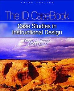 The I.D. Casebook: Case Studies in Instructional Design, 3/e-cover