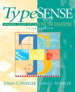 TypeSense: Making Sense of Type on the Computer, 3/e-cover