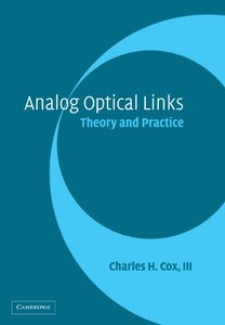Analog Optical Links: Theory and Practice