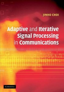 Adaptive and Iterative Signal Processing in Communications-cover