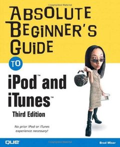 Absolute Beginner's Guide to iPod and iTunes, 3/e-cover