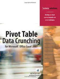 Pivot Table Data Crunching for Microsoft Office Excel 2007 (Paperback)-cover