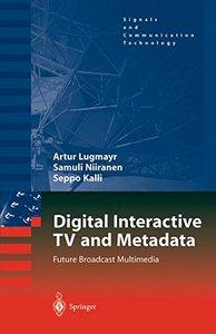 Digital Interactive TV and Metadata: Future Broadcast Multimedia (Hardcover)-cover