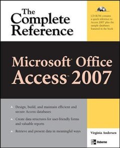 Microsoft Office Access 2007: The Complete Reference-cover