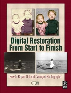Digital Restoration From Start to Finish: How to repair old and damaged photographs (Paperback)-cover