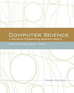 Computer Science: A Structured  Programming Approach Using C, 3/e (Paperback)-cover