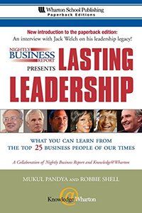 Nightly Business Report Presents Lasting Leadership: What You Can Learn from the Top 25 Business People of our Times-cover
