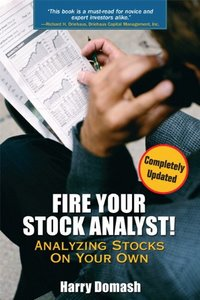 Fire Your Stock Analyst: Analyzing Stocks On Your Own (Definitive Guides (Financial Times/Prentice Hall))-cover