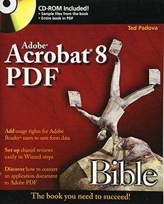 Adobe Acrobat 8 PDF Bible (Paperback)-cover