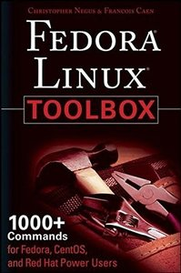 Fedora Linux Toolbox: 1000+ Commands for Fedora, CentOS and Red Hat Power Users-cover