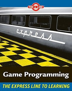Game Programming The L Line, The Express Line to Learning (Paperack)-cover