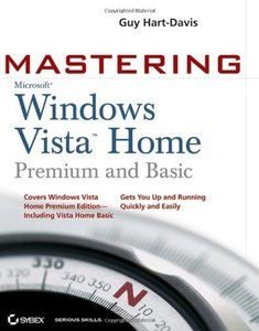 Mastering Windows Vista Home : Premium and Basic (Paperback)-cover