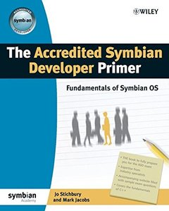 The Accredited Symbian Developer Primer: Fundamentals of Symbian OS (Paperback)-cover