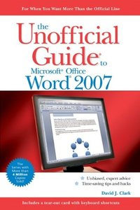 The Unofficial Guide to Microsoft Office Word 2007-cover