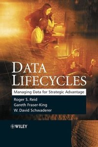 Data Lifecycles: Managing Data for Strategic Advantage-cover